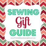 Top 20 Gifts for Young Sewists